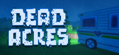 Dead Acres - Video Game