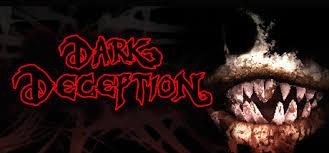 Dark Deception - Video Game