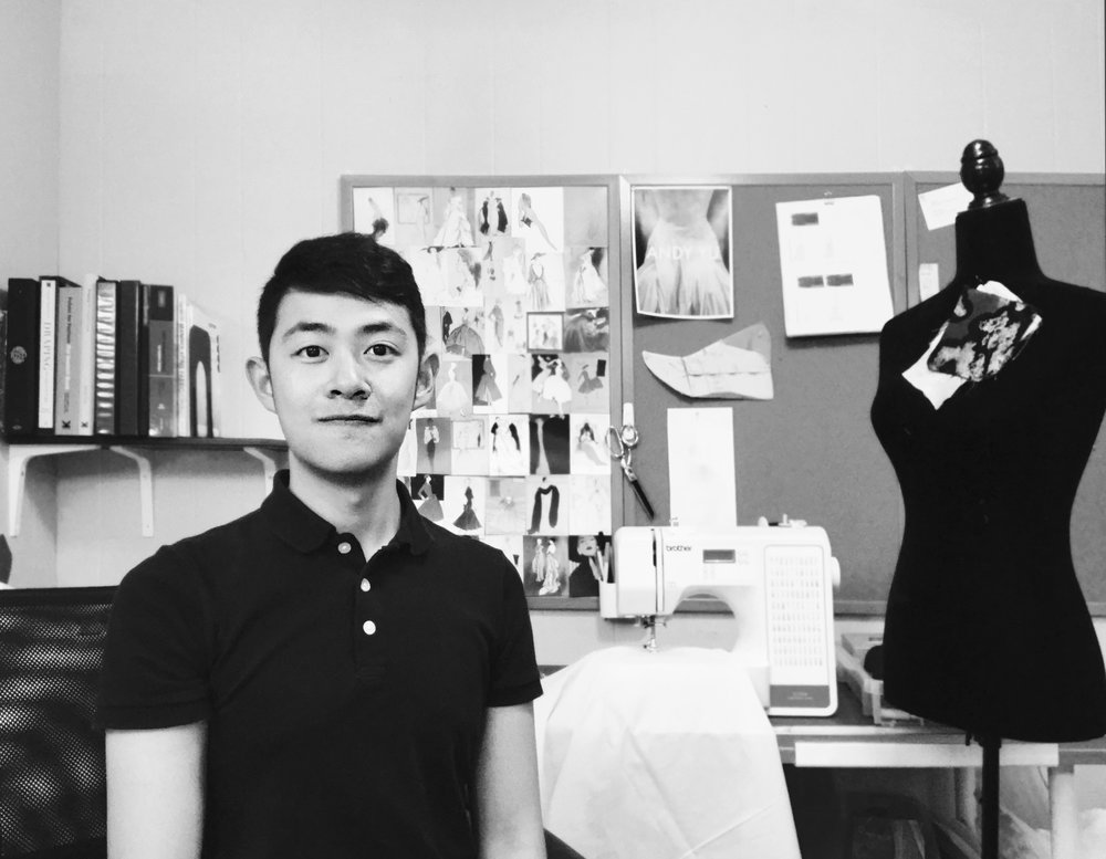 "ANDY Yu Tao An - EDUCATIONRhode Island School of Design (RISD), Providence RI, 2019Bachelor of Fine Art Honor student: Industrial Design Major, Apparel concentration RISD European Honors Program: Semester in RomeRECOGNITIONMUSE Design Award Fashion Design Rose Gold Winner 2019AMP, December 7, 2018. Clothier, Mari. ""Changes to product design due to aging of baby boomers"". Taiwan International Student Design Competition Finalist 2018ETFashion Global Design Award Finalist Haute Couture Design 2018James Dyson Award US National Winner 2017PROFESSIONAL EXPERIENCECurators' AssistantRISD Museum: Costume and Textiles Department, Providence RI, 2018 - PresentAssisting with collections care, exhibitions preparation, and conservation of costume and textiles. Specifically with documentation, preparation, conservation, organization.Gallery InstallerRISD European Honors Program, Rome ITL, 2018 Assisting with planning, installation and organizing events.Branding and Merchandise InternWaterFire Providence, Providence RI, 2017Branding and merchandise management, product and package design for art organization events.Design and Production InternHeadmaster, Providence RI, 2017Design graphic layout, branding and print issue, web content and publication.STUDIO EXPERIENCEApparel Design, RISD Apparel Design, 2017- 2019Manufacture drawings and design with photoshop and illustration rendering. Pattern design with draping, fitting, tailoring, handwork.Textile Design, RISD Apparel Design, 2018- 2019 Embroidery, beading, quilting, dye and fabric manipulation. Pattern design with draping, fitting, tailoring, handwork.Shoe Exploration, RISD Industrial Design, 2017Leatherwork, industrial sewing, and product design shoemaking.Ability Cup, RISD Design Principle, 2017Product design with model base on research, 3D print prototype and digital rendering. 2017 James Dyson Award US National Winning ProjectSKILLSDesignIndustrial sewing, Pattern Design, Textile Design, Hand sewing, Leatherwork, Embroidery, Digital Embroidery, Tailoring, Fashion Illustration, Prototyping, Woodwork, Metalwork, Product DesignDigitalAdvance Adobe Photoshop, Illustrator, Indesign; Advance CAD, Rhino, Solidworks Final Cut Pro, Photography, Laser cutter, After Effect, 3D printer, Microsoft OfficeProfessionalLeadership, Management, Communication, Problem-solving, Time management, CollaborationLanguageChinese, English, Beginner Italian"