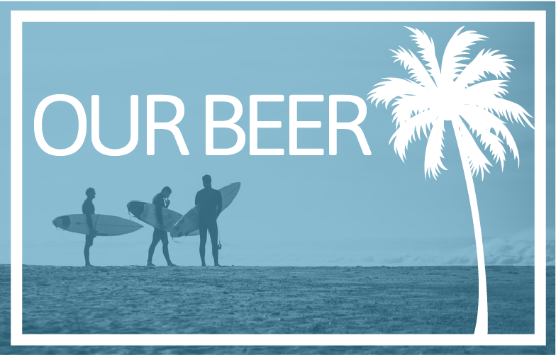 Surf Daddy Brewing - Our Beer