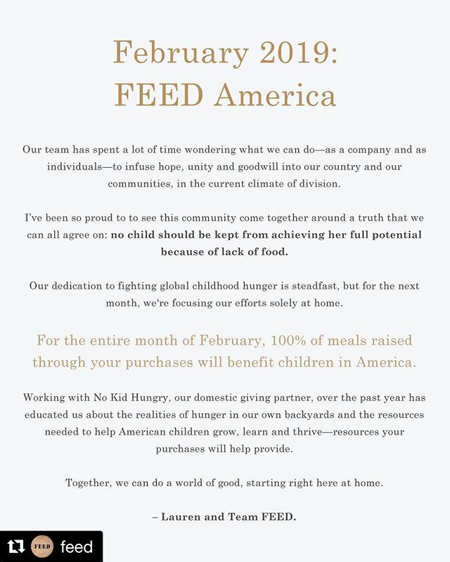 So proud of our client @feed for their February initiative. For the entire month, 100% of the meals provided by purchases will stay here in America, through their domestic giving partner, No Kid Hungry. What better reason to shop?