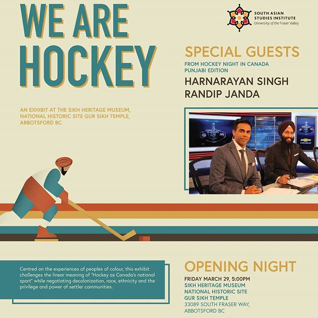 "Make sure to come out this Friday March 29th, 2019 - 5pm at the #Sikh #Heritage #Museum, National #Historic site, GurSikh Temple in Abbotsford, BC!  The #SouthAsian Studies Institute at the #University of the Fraser Valley @ufvsasi presents, ""We are Hockey."" The exhibit looks at the experiences of peoples of colour in Canada who have contributed to the sport of ice #hockey.  There is going to be a ton of amazing hockey #history on display that you're definitely going to want to see! Tell your friends and family. Hope to see you there!  #WeAreHockey #UFV #SouthAsianStudies  #Canada #FraserValley #HockeyIsForEveryone #Canadian"