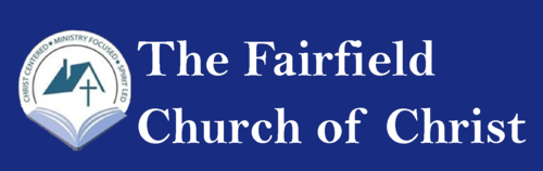 THE FAIRFIELD CHURCH OF CHRIST