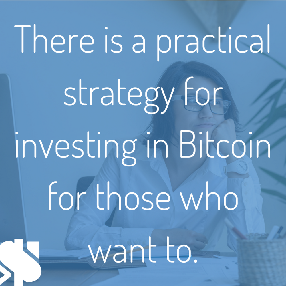 there is a practical strategy for investing in Bitcoin for those who really want to..png