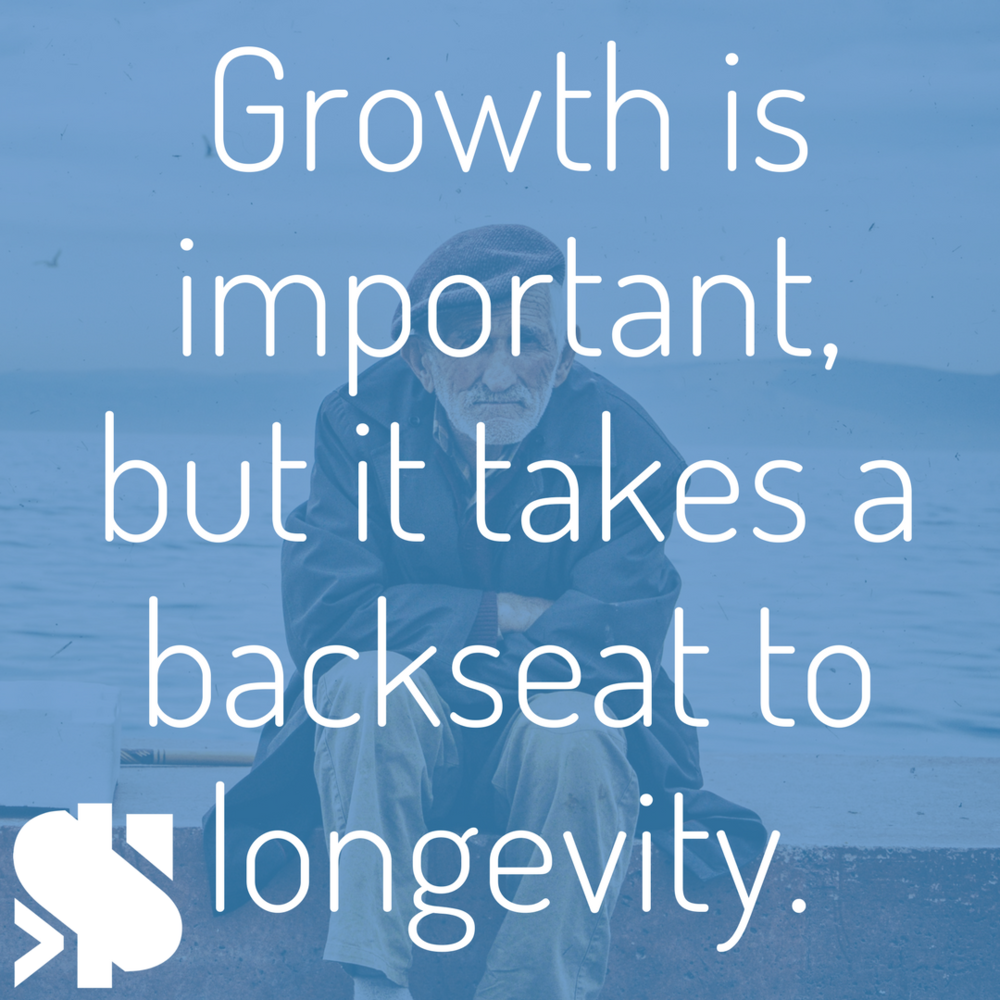 Growth is important, but it takes a backseat to longevity..png