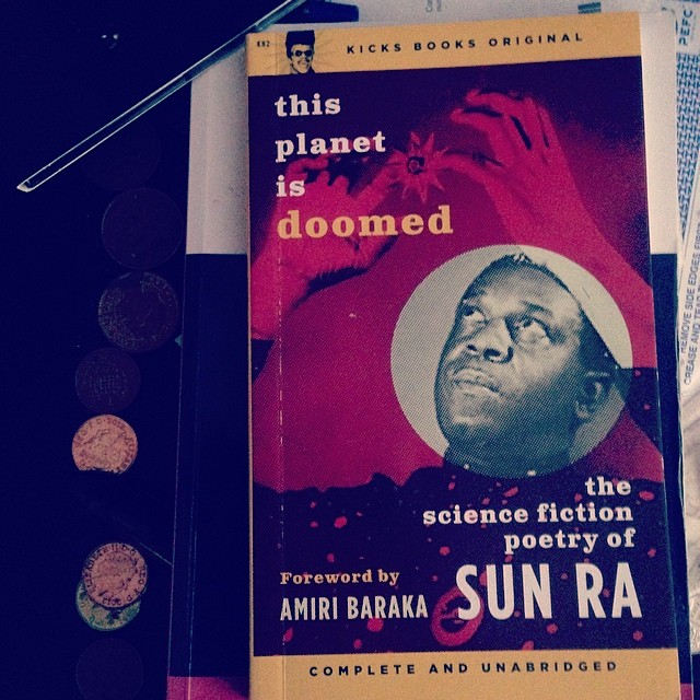 He had a point. #SunRa #doomed #planet