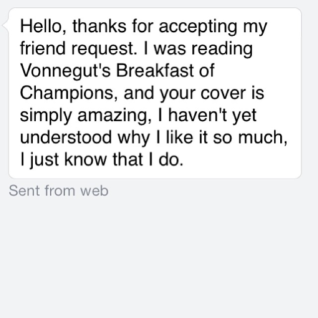 So nice! #fanmail #coverdesign #graphicart #facebook #vonnegut #kurtvonnegut #books #bookcover #graphicdesign
