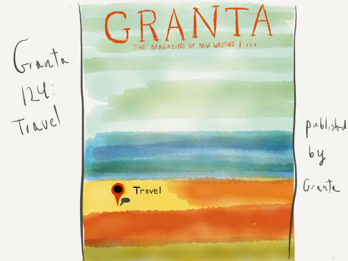 sketchthebook: Granta 124: Travel Made With Paper Brilliant! A charming homage to one of my favourite covers for #Granta - Piixel landscape for #Travel