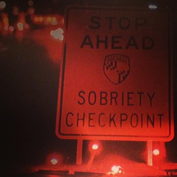 #sobriety #checkpoint