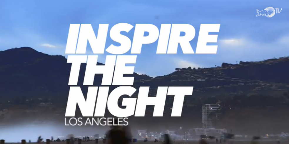 """Inspire the Night"" // Documentary Series // Dir. Fred Brehm, Scott Vogel // RedBull.TV // Field Producer - Los Angeles, Las Vegas, San Francisco"
