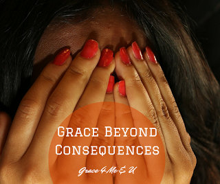 Humans have a tendency to run from shame and consequences.  The only problem is that while we may be able to run from the consequences and we may be able to ignore the shame, they don't really disappear; sometimes there is grace beyond the consequences. Check out this post for your reminder. | Grace 4 Me & U