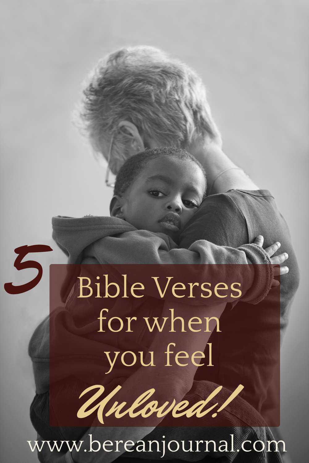 On those days when you are feeling unloved, Jesus Christ wants you to know that isn't the case. Find 5 Bible Verses for when you unloved and unwanted.