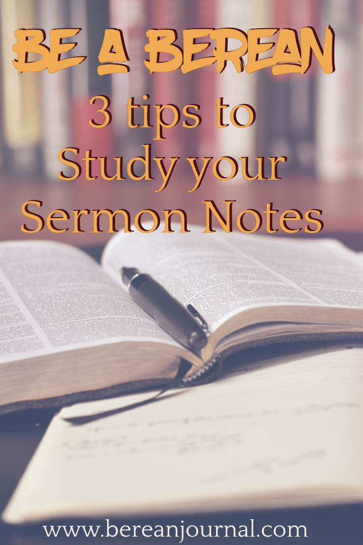 Sermon notes aren't just for Sunday. No, sermon notes should be studied. Here are 3 tips for adults, for teens, and for beginners to use in Bible Study Journals.