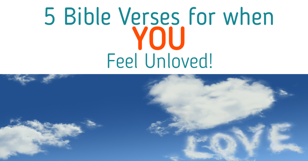 What do you do when you feel unloved? Check out this post for 5 Bible Verses to remind you that You are Loved! | Follow me on Pinterest @ www.pinterest.com/bereanjournal.com