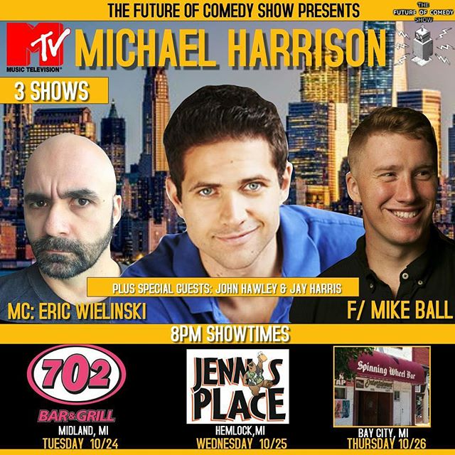 This week's line up is dope! @michaelharrisoncomedian  from MTV, NBC and @justforlaughs ! My boy easy E @eric_wielinski will be hosting! Plus special guests John Hawley and @jayharriscomedy !