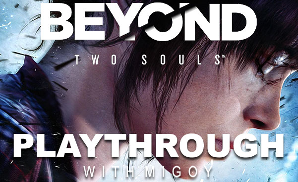 beyond two souls playthrough