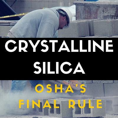 OSHA-Crystalline-Silica-Rule