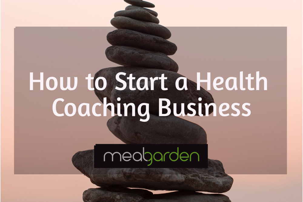 How To Start A Health Coaching Business The Ultimate Guide