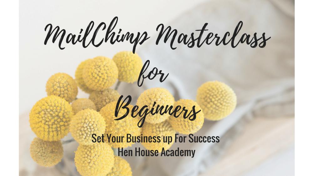 MailChimp Masterclass for Beginners