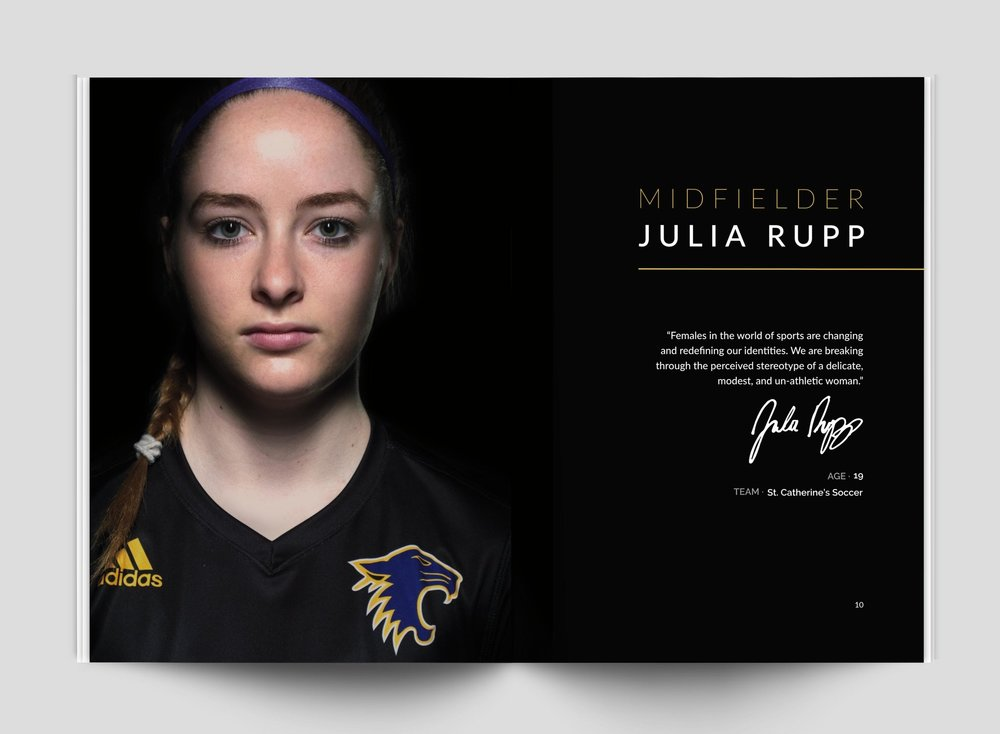 Each of the 7 female athletes had two spreads. One showcases their portrait, personal signature, and a quote outlining their thoughts on women's equality in sport.