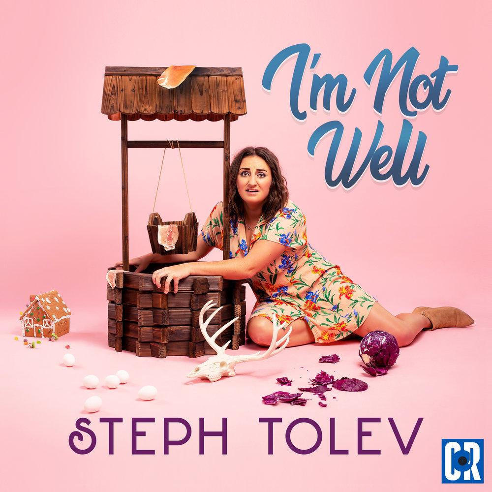Steph Tolve_IM_NOT_WELL_COVER.jpg