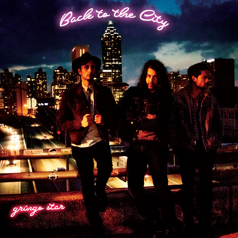 Gringo Star - Back to the City