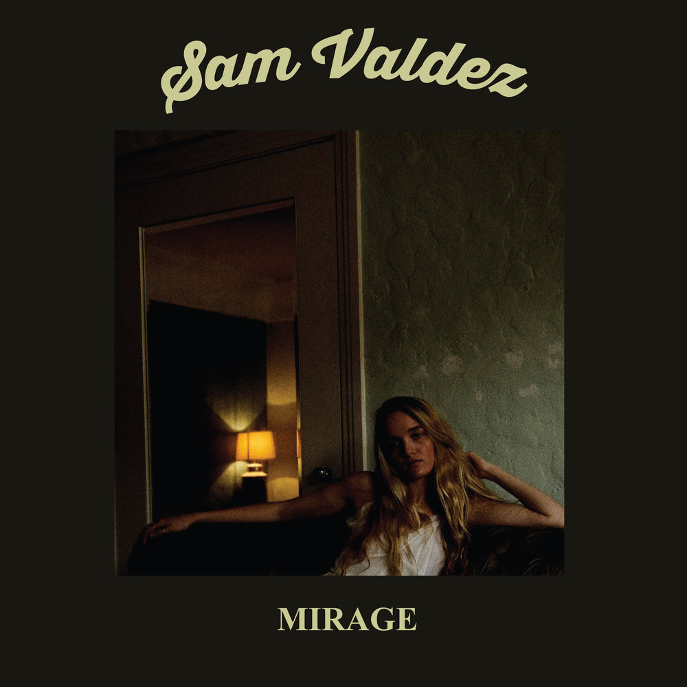 "Sam Valdez     -   Mirage Release Date:  June 29, 2018   Bandcamp  |  Spotify  |  Apple Music  |  CD  |  LTD Edition 12"" Vinyl"