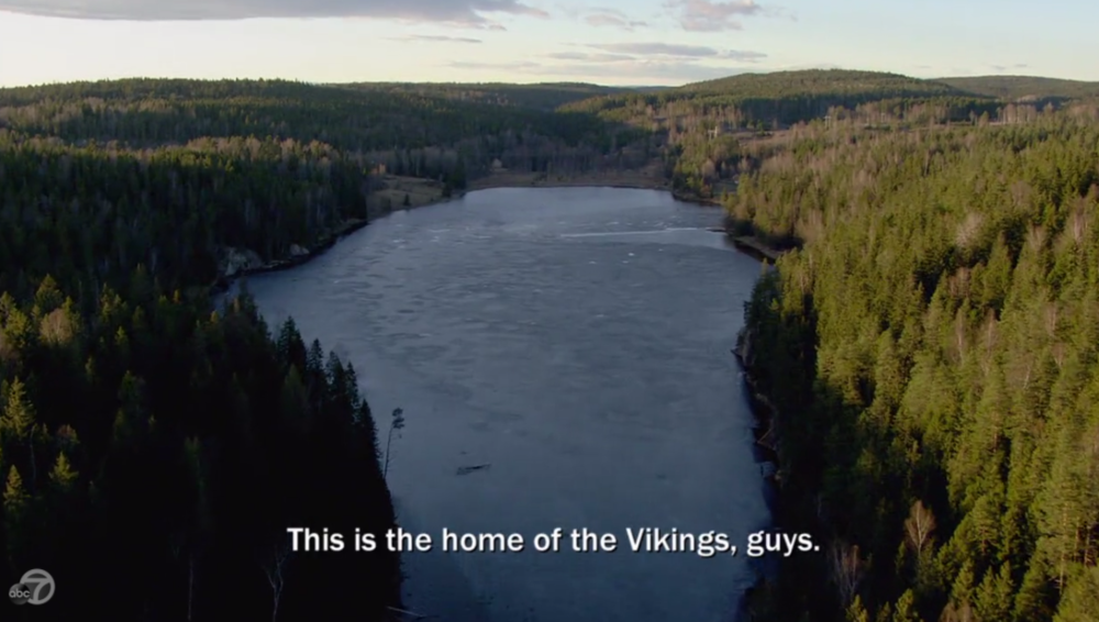 Bad news, helicopter pilot: you're in Norway. The Vikings are from Minnesota. Everyone knows that.