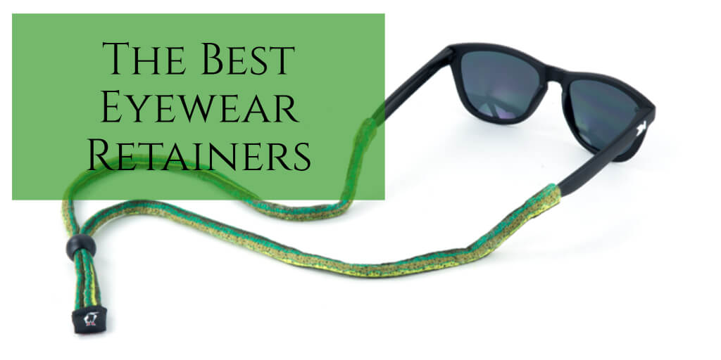 284fe00b99 The 5 Best Eyewear Retainers for Your Workshop