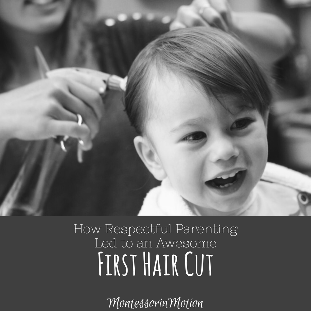 How Respectful Parenting Led To An Awesome First Hair Cut