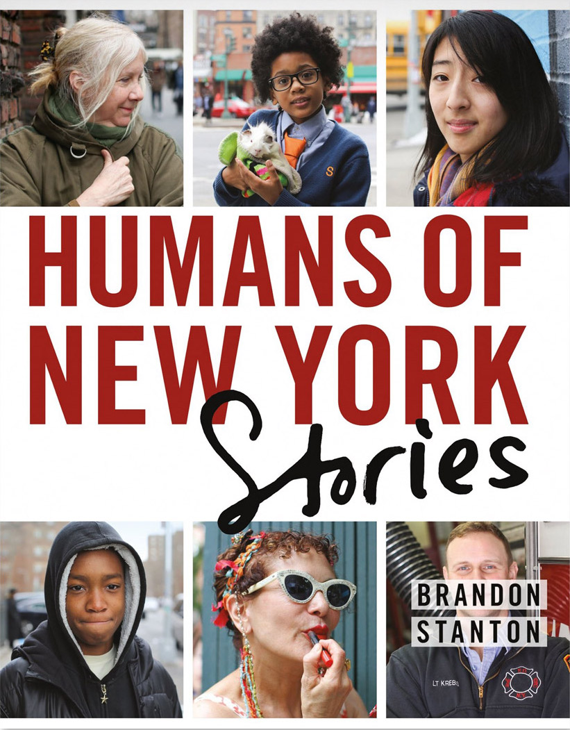 Humans of New York » By. Brandon Stanton  Something that I really enjoy is learning about people and their stories.Brandon Stanton shares wonderful raw accounts that go from sad, to hilarious, to sobering to create a vivid, yet colorful perspective of the people in New York City, I find myself coming back to this book to simply re-read some of my favorites.  You can find his live blog  here  or on  Facebook .