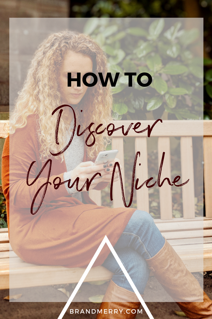 How to Discover Your Niche | Build Your Business and Brand | Branding and Business Coach Michelle Knight | Brandmerry