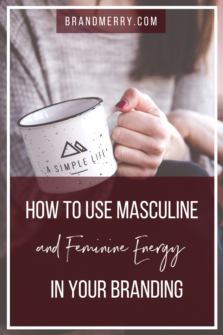 How to use masculine and feminine energy in your business and branding