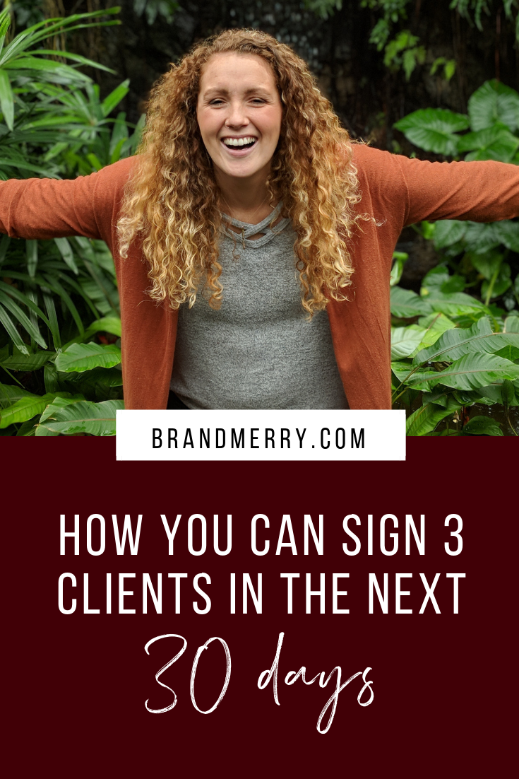 Improving Your Confidence in Sales | How to sign 3 clients in 30 days | via Brandmerry Blog