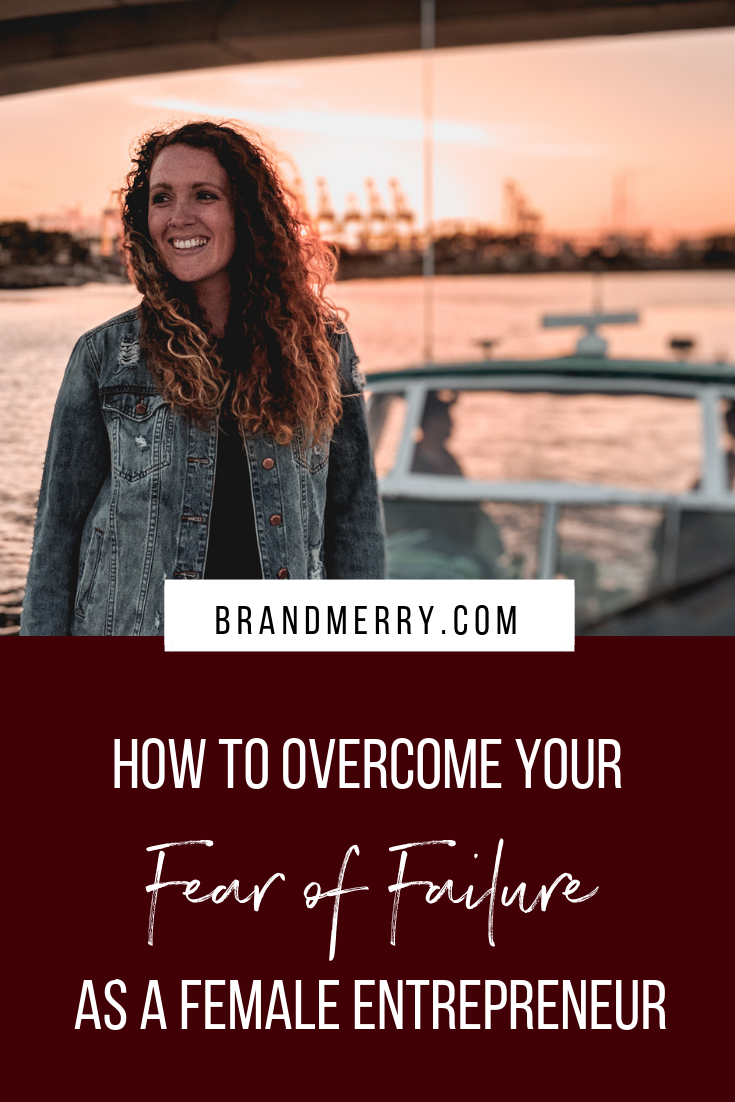How to Overcome Your Fear of Failure as a Female Entrepreneur in a simple 10-minute exercise + my #1 questions to ask yourself if you're current feeling stuck due to a fear of failure.