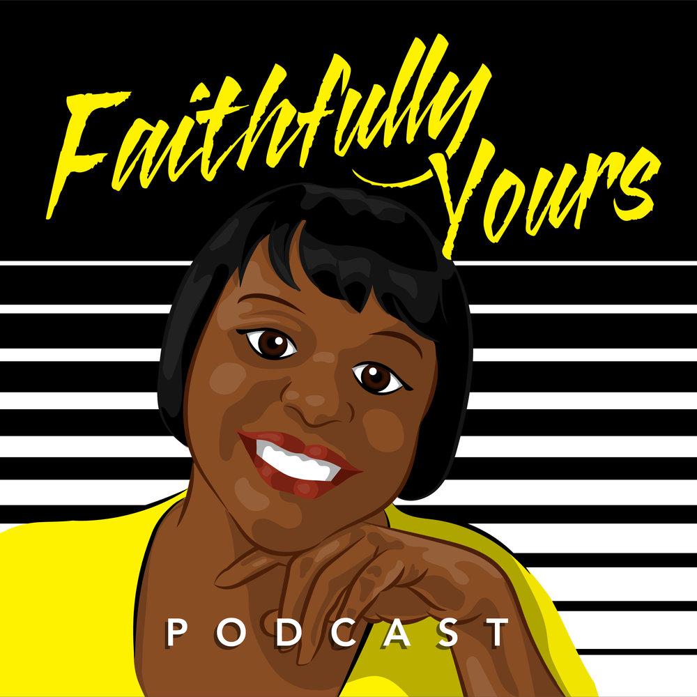 Faithfully Yours Podcast Cover final.jpg