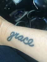 The Good Graces name and  grace   tattoo memorialize Kim W's Grandmother.