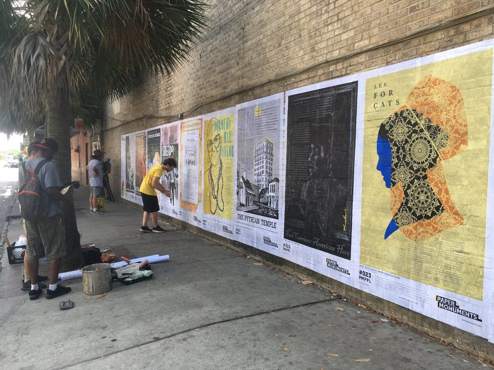 installations - During Phase 1 of Paper Monuments, we have been installing large-form versions of our posters on walls around New Orleans. We gather volunteers together paste these stories to the walls of the city, so that passersby can learn from these hidden histories.