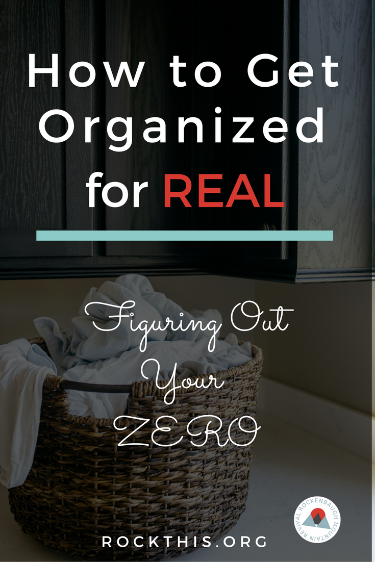 "Tired of the overwhelm and guilt with the state of your house? Do you need help organizing your space and dealing with clutter? Ready to implement a proven system to help get and keep you organized? Here is a new way of thinking about how to get organized. Check out these four ways to get you to ""Zero"" that will set you up for organizational success."