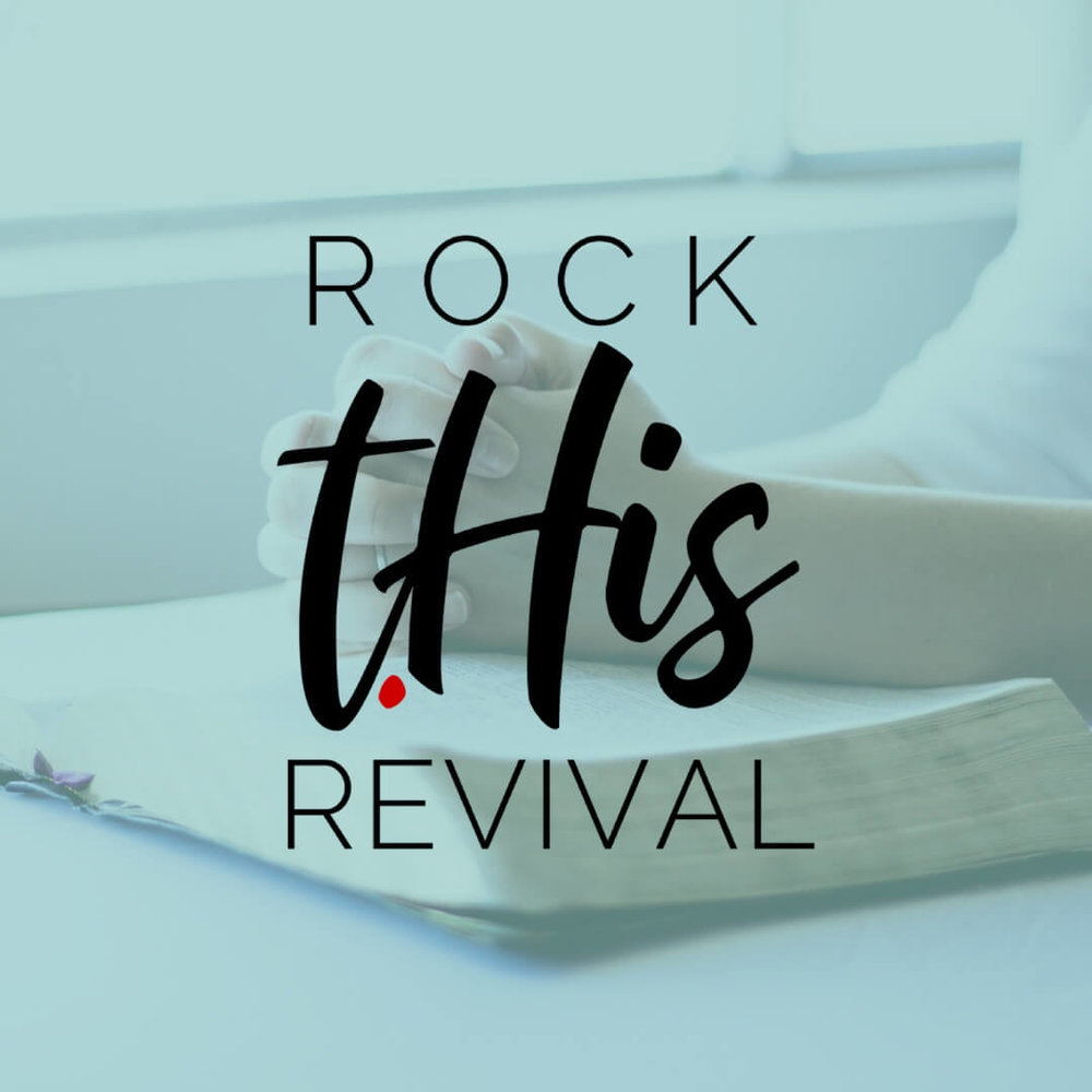 Rock This Revival | Bible study | faith | prayer