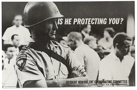 This poster produced by SNCC in 1962 captures the current mood as well as it did in 1962