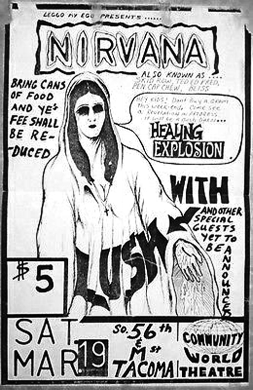 Flyer advertising the March 19, 1988 Nirvana concert, the first gig the band played under there new name. If you have an example of this flyer contact Scott Mussell 515.707.7250 or srmussell@me.com.