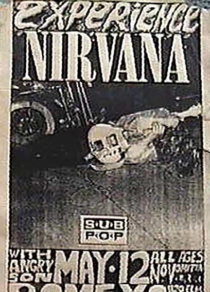 """Even though they didn't play this gig I think this flyer captures the spirit of the DIY mindset and as a native Midwesterner I'm very eager to obtain any Nirvana material from the Midwest."" Mussell is a cash buyer of original Nirvana flyers contact him anytime 515.707.7250 or srmussell@me.com"