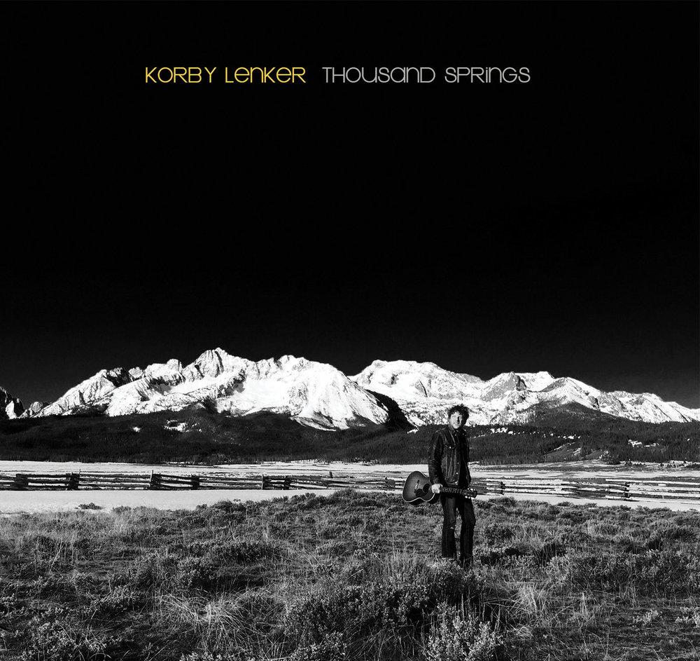 Korby Lenker - Thousand Springs