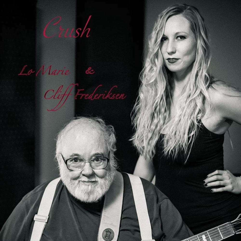 Lo Marie & Cliff Fredrickson - Crush
