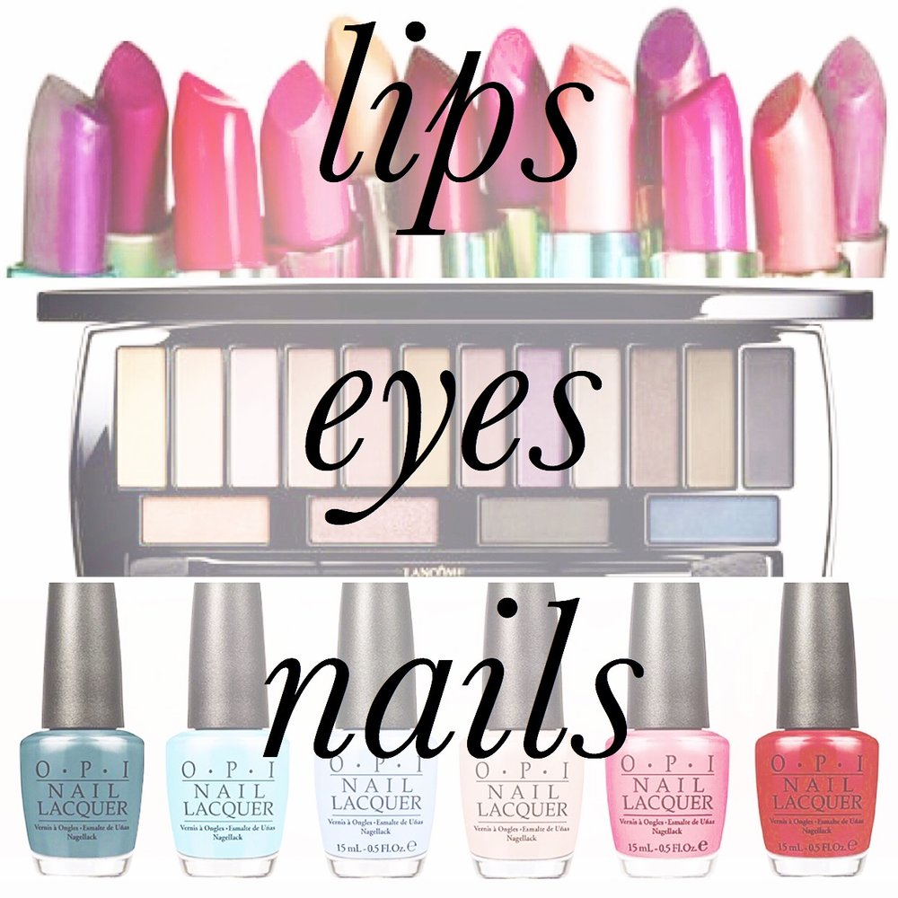 LIPS EYES NAILS.JPG