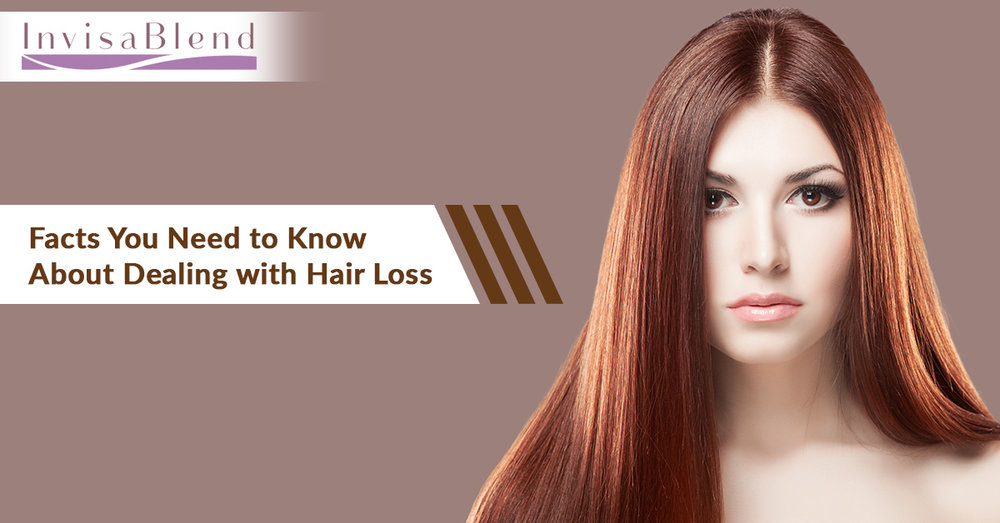Facts You Need to Know About Dealing with Hair Loss.jpg