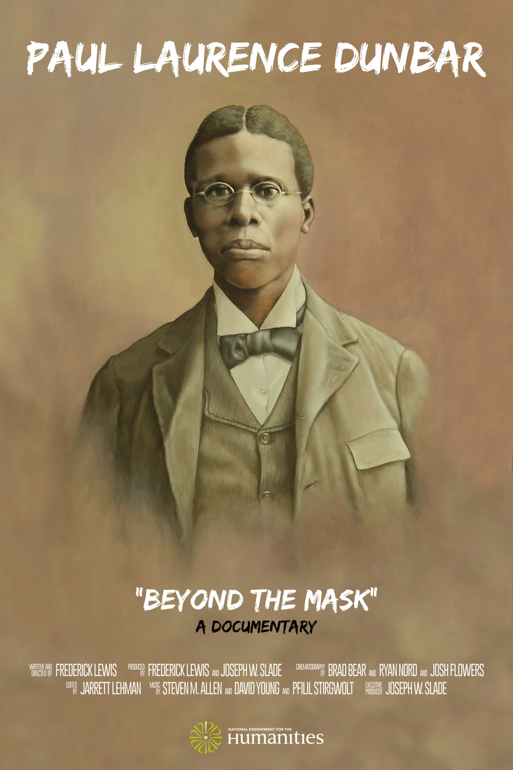 Paul Laurence Dunbar: Beyond the Mask Director: Frederick Lewis Distribution: Nationally-syndicated on PBS -