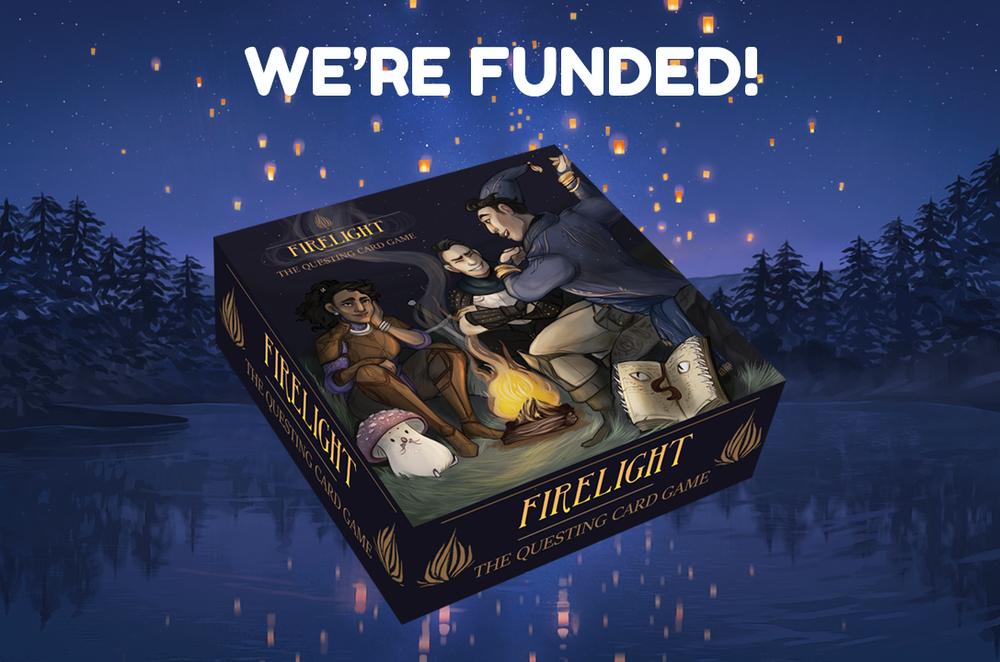 Firelight Kickstarter Funded