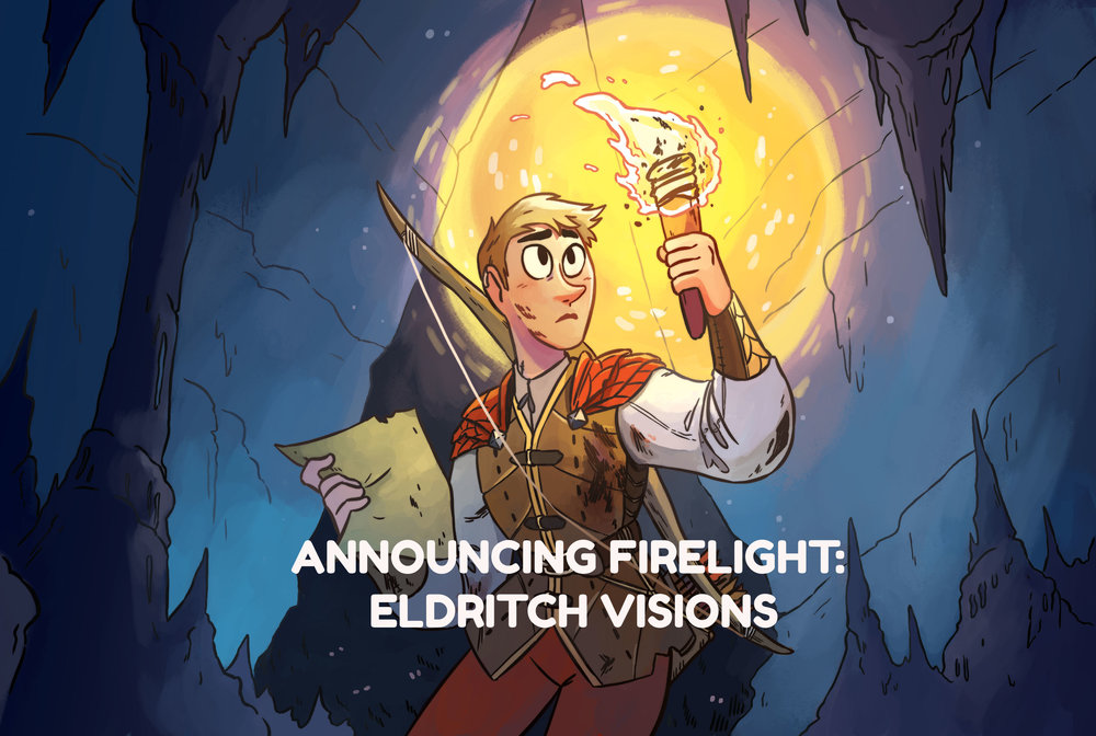 Firelight: Eldritch Visions